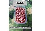 """BARF """"alimentazione naturale per il cane"""""""